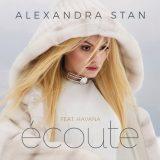 ALEXANDRA STAN Ecoute (feat. Havana)